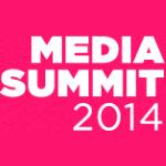 MEDIA SUMMIT_2014